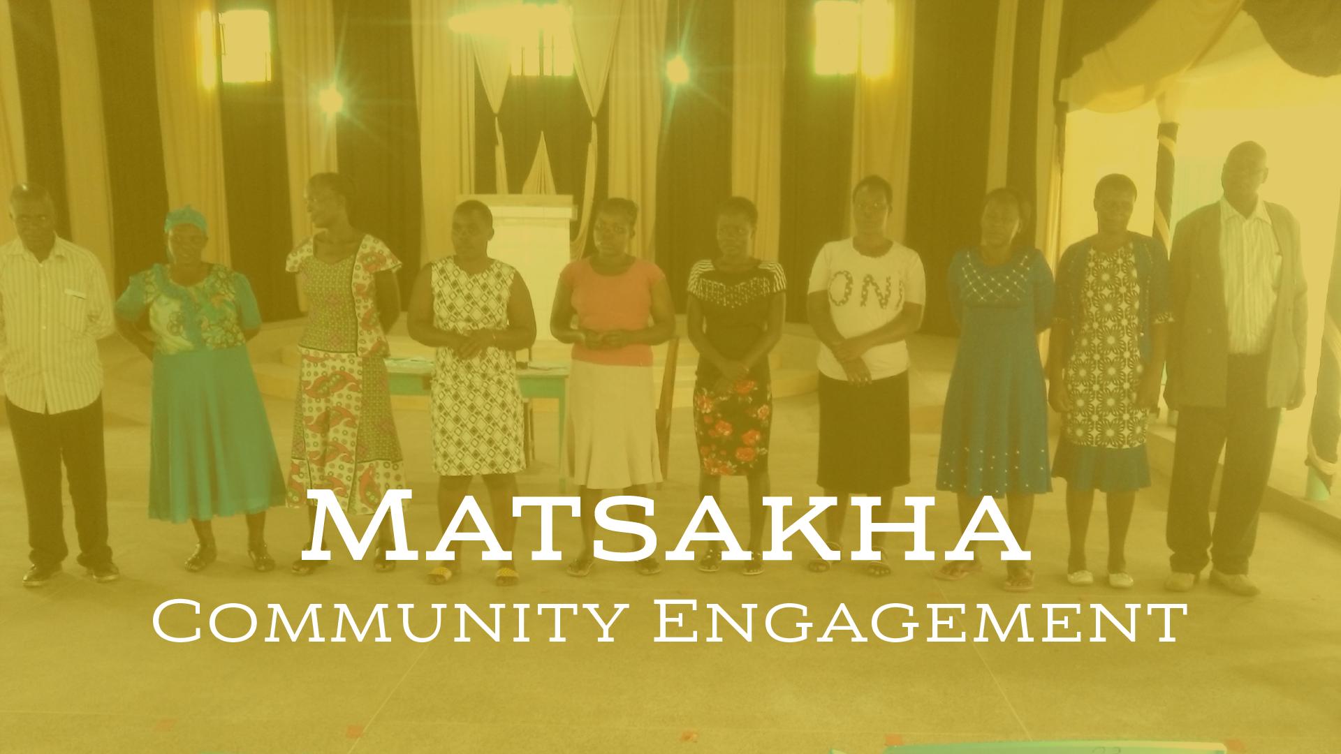 Matsakha Community Engagement