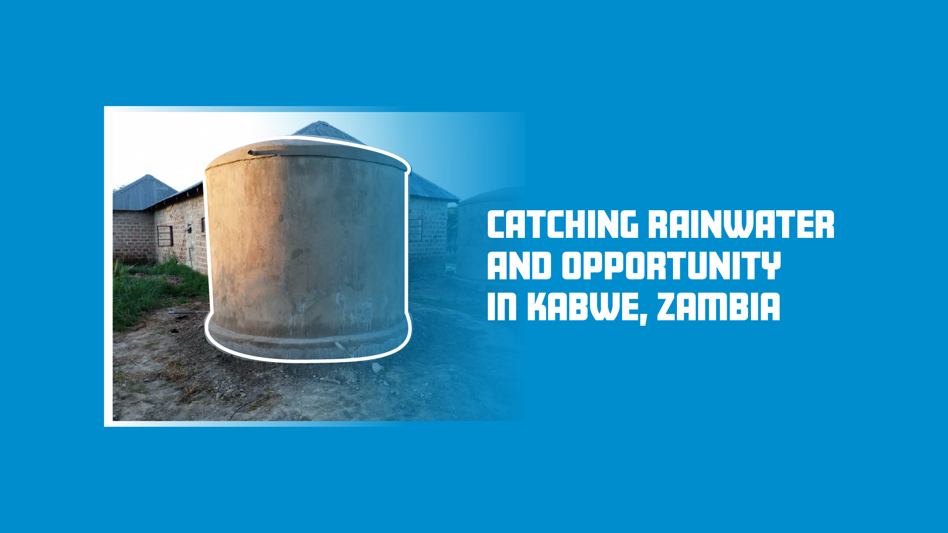 Catching Rainwater and Opportunity