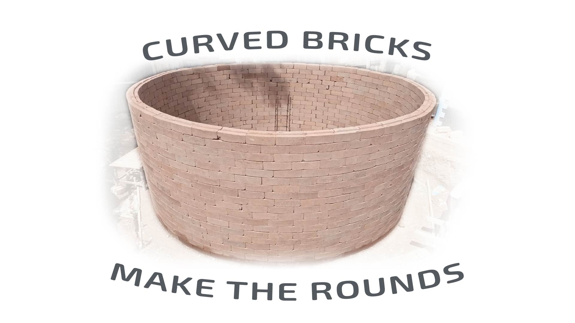 curved bricks make the rounds