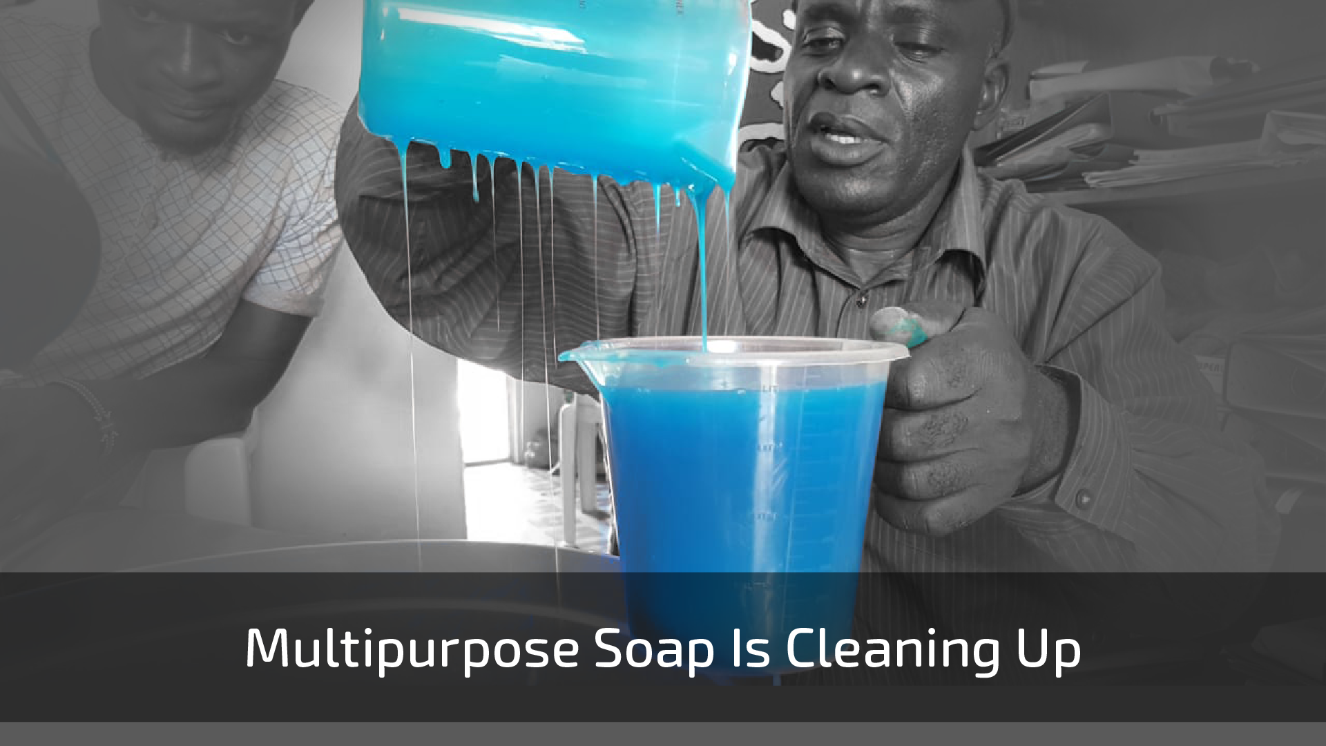 multipurpose soap is cleaning up