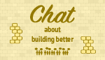 chat about building better