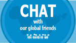 Chat with our global friends